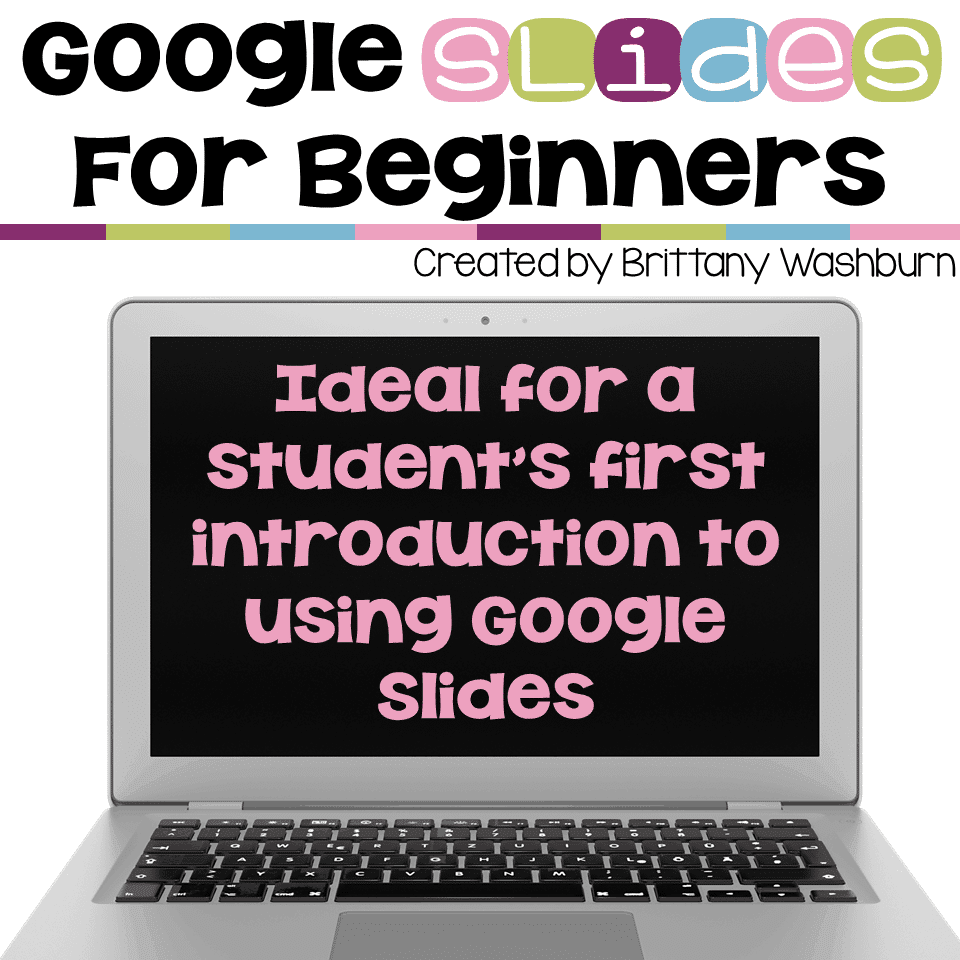 google slides lessons for beginners technology curriculum