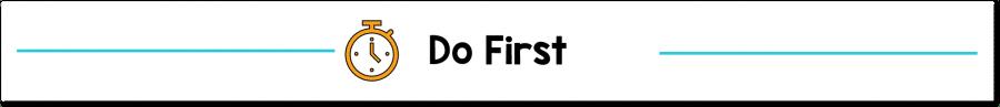Do First